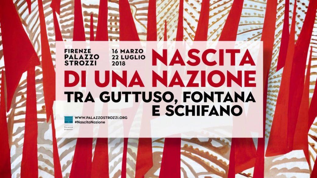 Nascita di una Nazione, Palazzo Strozzi, Firenze, Nascita Nazione, Mostra, Guttuso, Fontana, Schifano, Arte Italiana