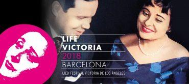 LIFE Victoria, Lied Festival Victoria de los Angeles, Barcelona, Barcellona