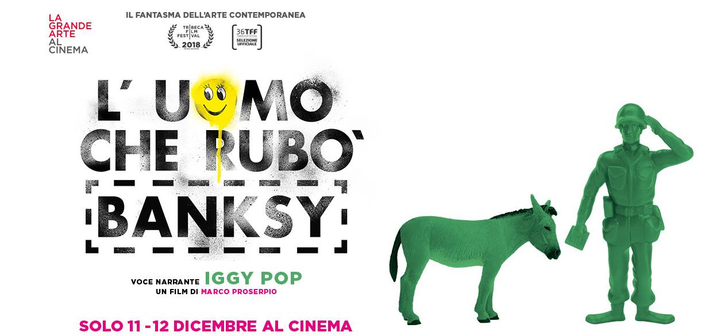 Banksy Cinema, L'uomo che rubò banksy; cinema; banksy