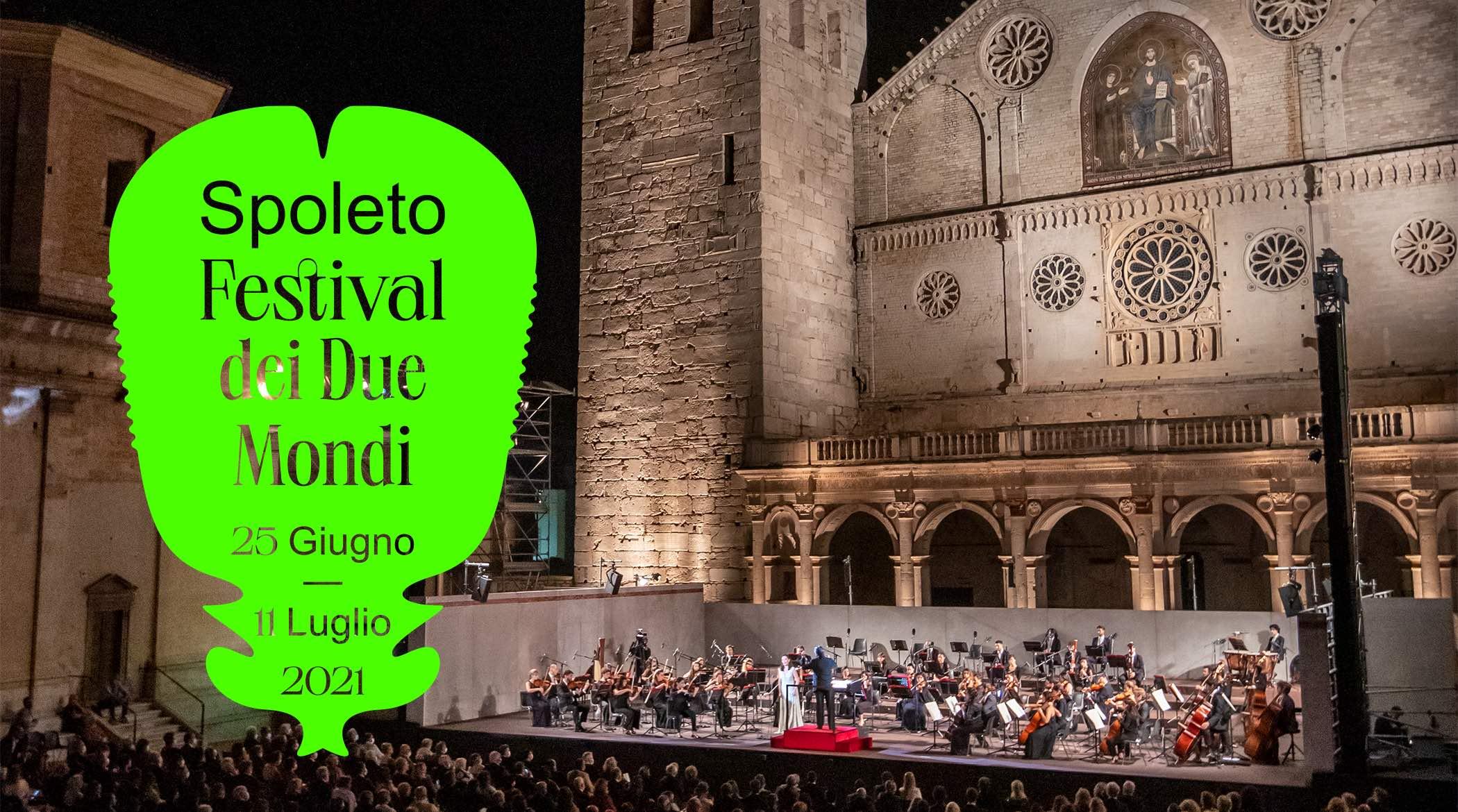 Spoleto64; Festival dei Due Monti; Spoleto 2021